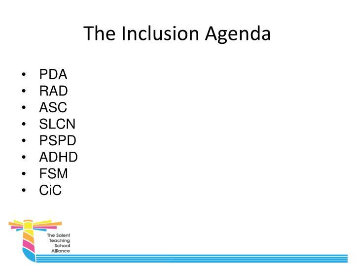 The Inclusion Agenda