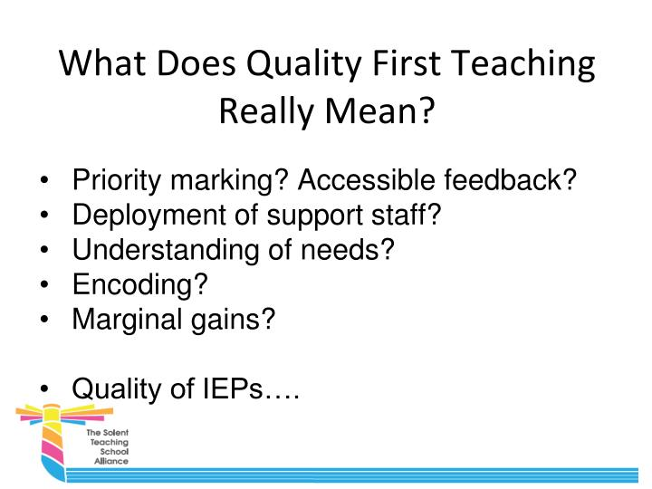 What Does Quality First Teaching Really Mean?