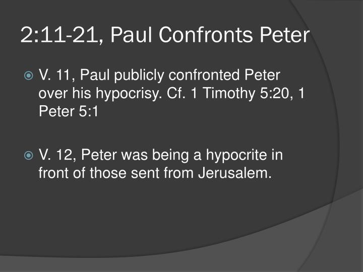 2:11-21, Paul Confronts Peter