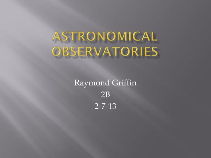 Astronomical observatories