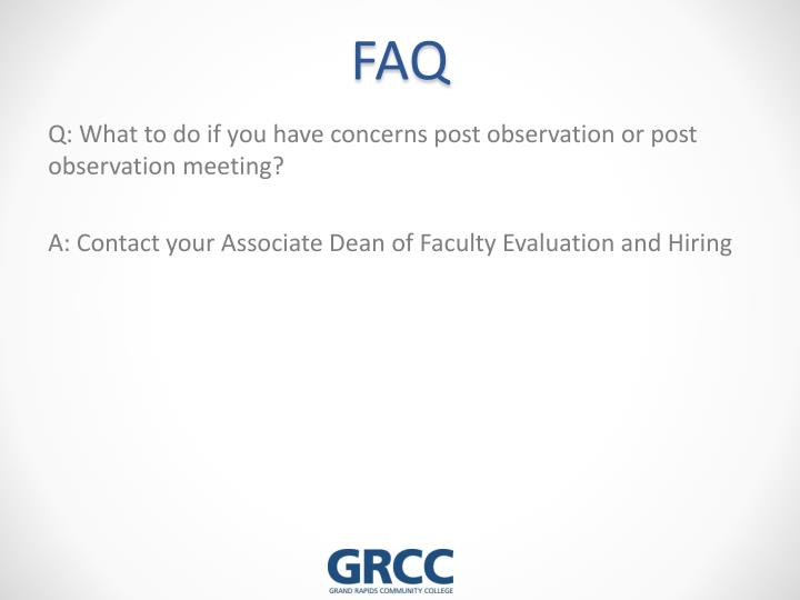 Q: What to do if you have concerns post observation or post observation meeting?