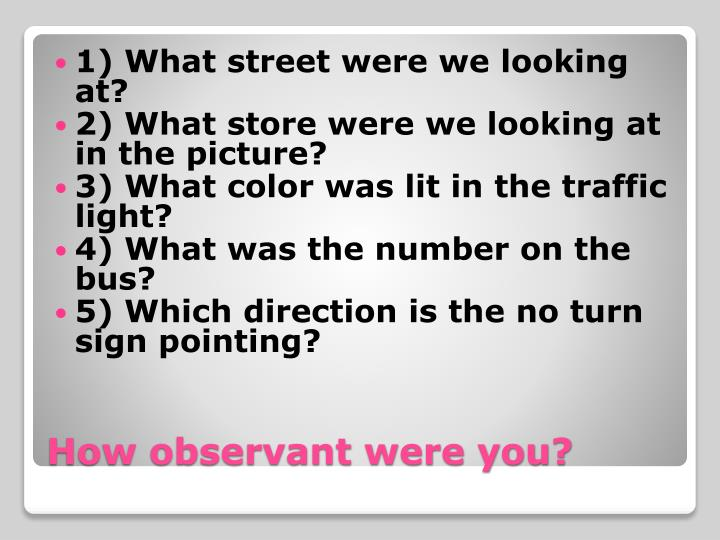 1) What street were we looking at?