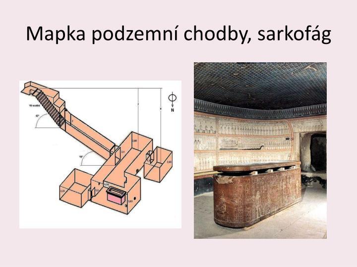 Mapka podzemní chodby, sarkofág