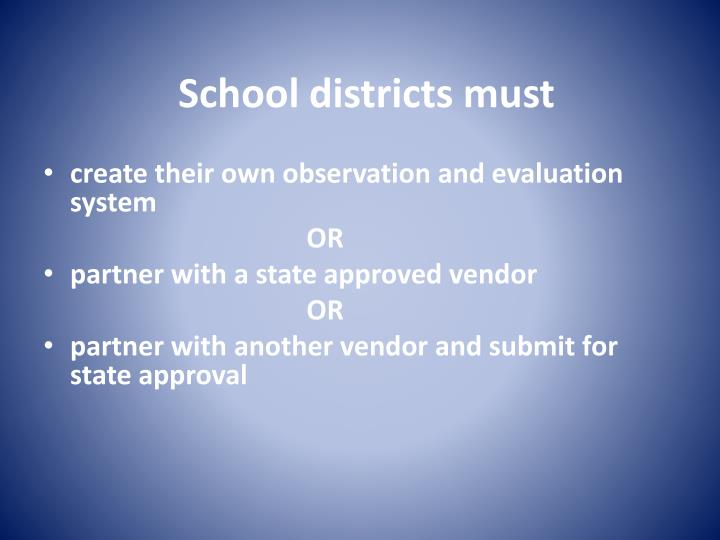 School districts must