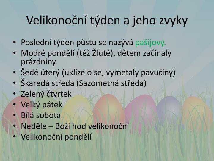 Velikonoční týden a jeho zvyky