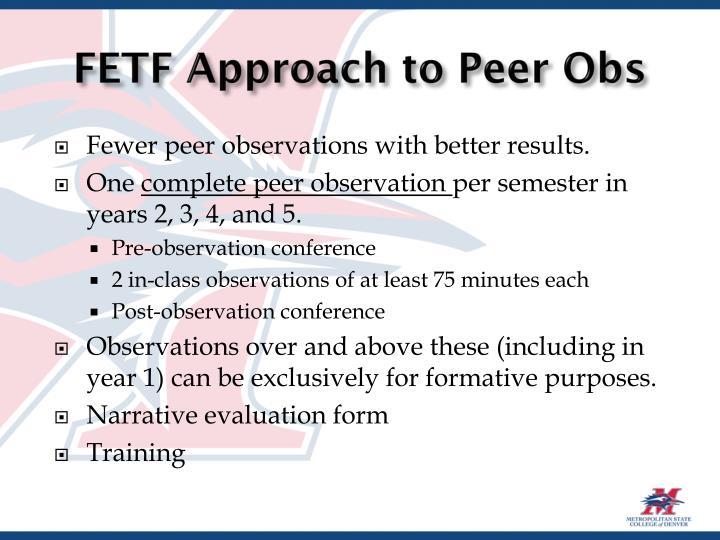 FETF Approach to Peer