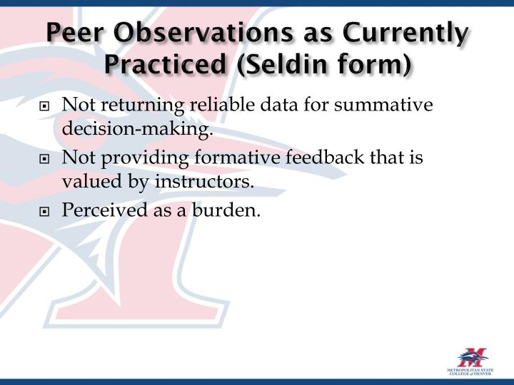 Peer Observations as Currently Practiced (