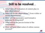 still to be resolved