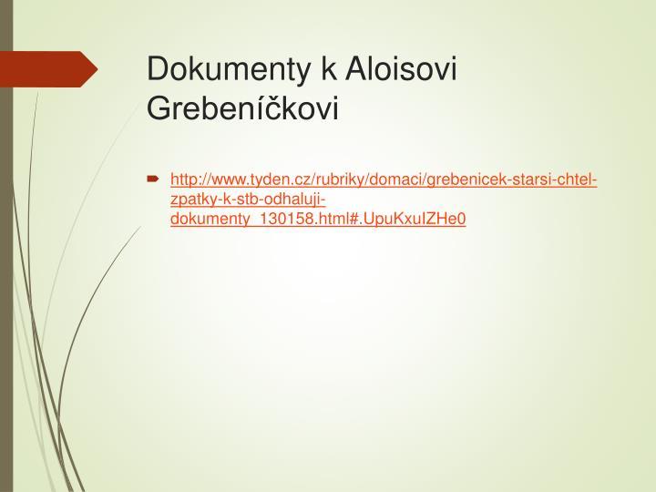 Dokumenty k Aloisovi Grebeníčkovi