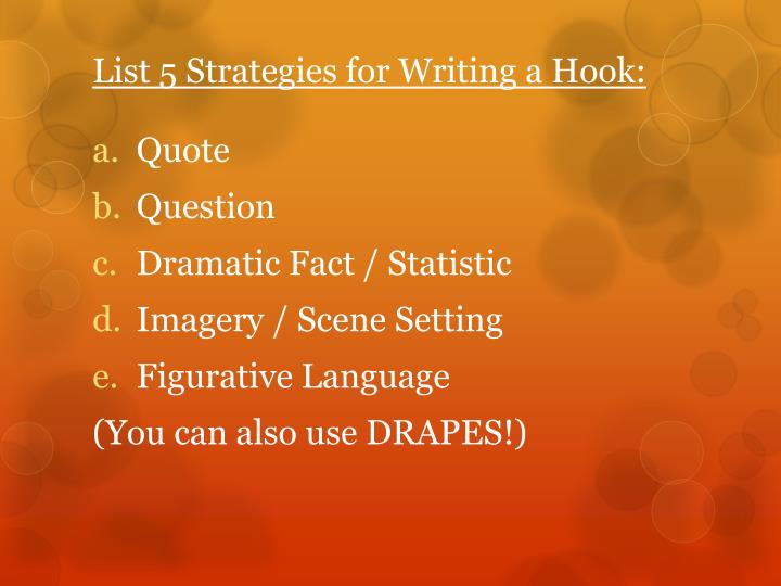 List 5 strategies for writing a hook