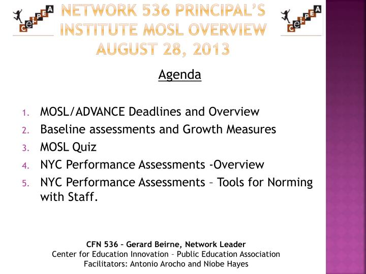 Network 536 Principal's Institute MOSL Overview