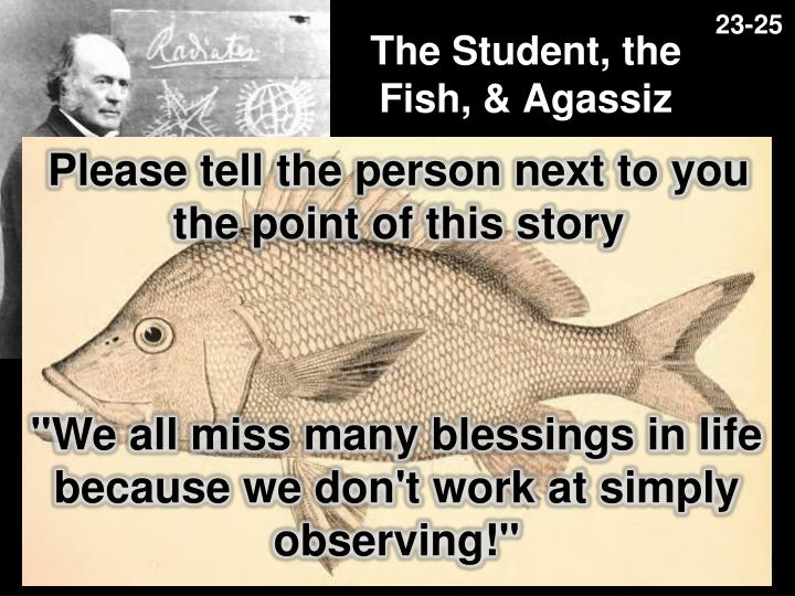 The student the fish agassiz