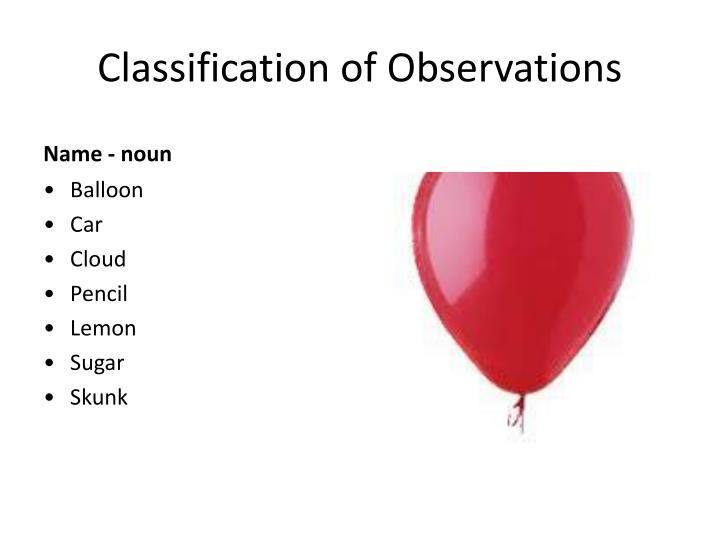 Classification of Observations