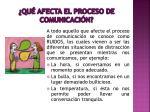 qu afecta el proceso de comunicaci n