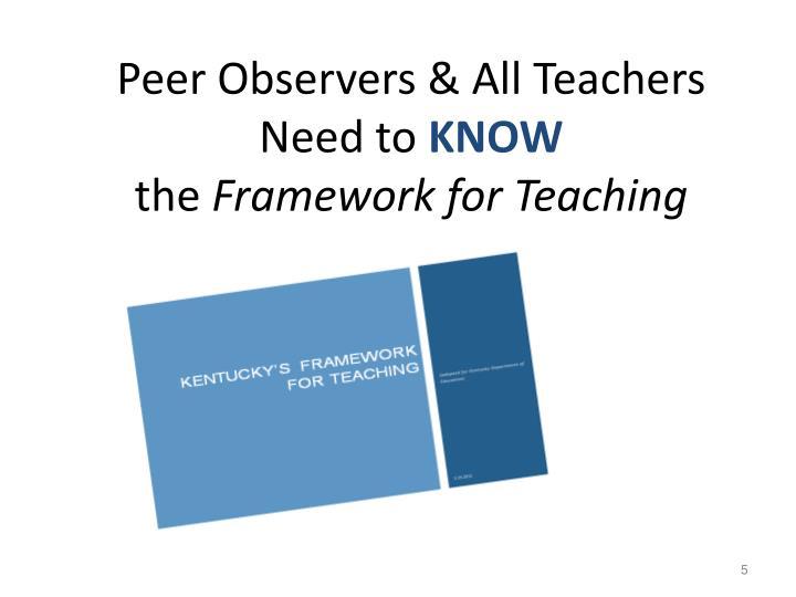 Peer Observers & All Teachers