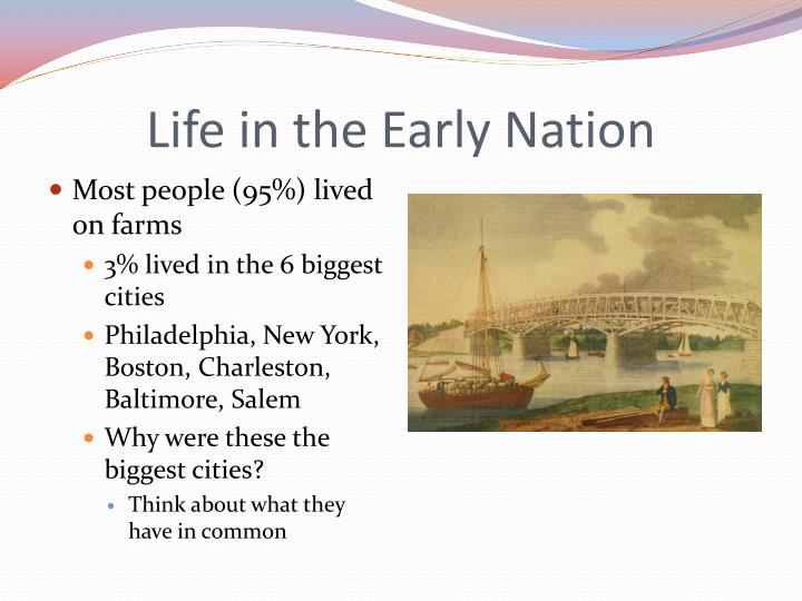 Life in the Early Nation