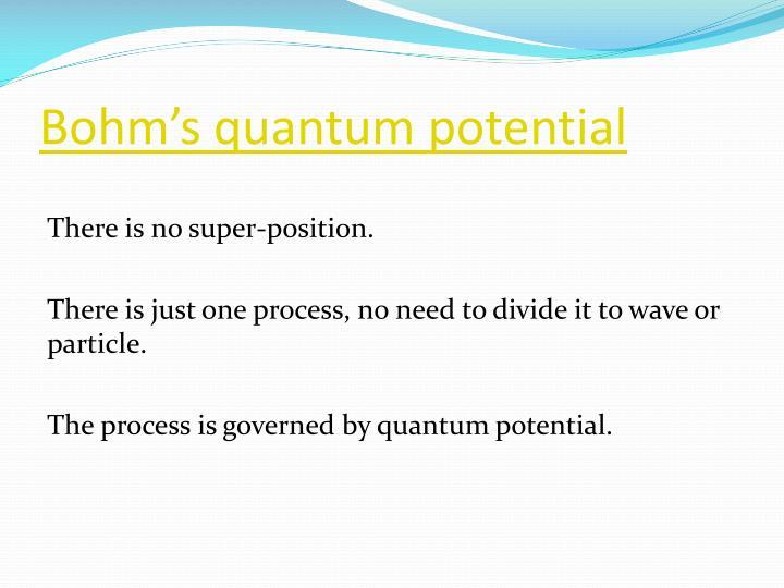 Bohm's quantum potential
