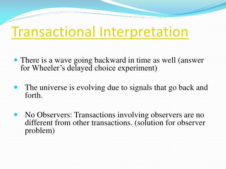 Transactional Interpretation