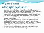 wigner s friend a thought experiment