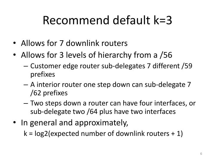 Recommend default k=3