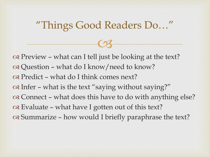 """Things Good Readers Do…"""