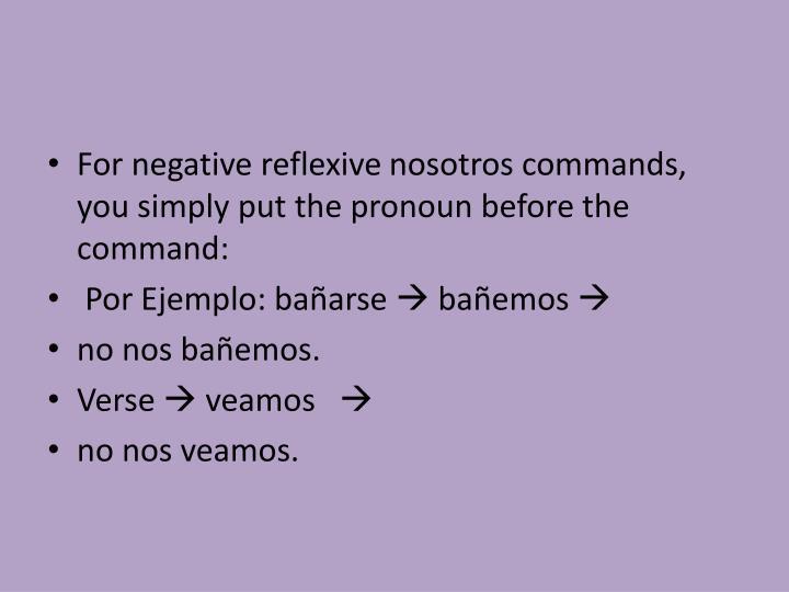 For negative reflexive