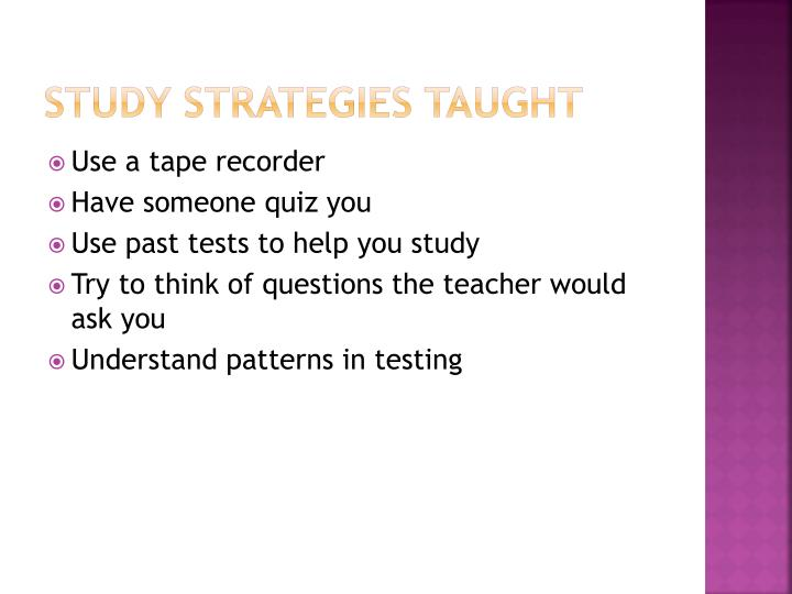 Study Strategies taught