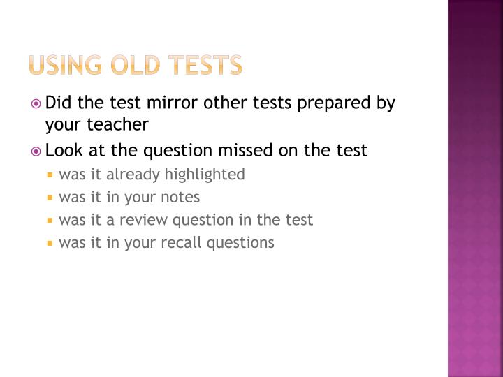 Using Old Tests