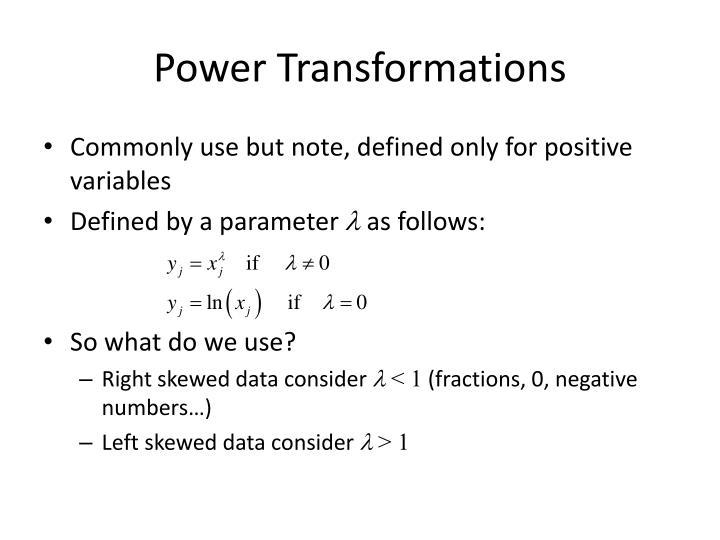 Power Transformations