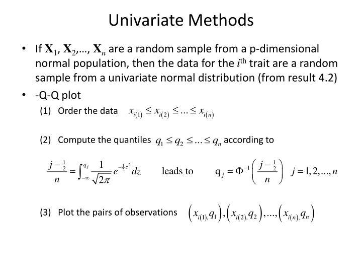 Univariate Methods
