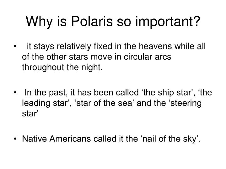 Why is Polaris so important?