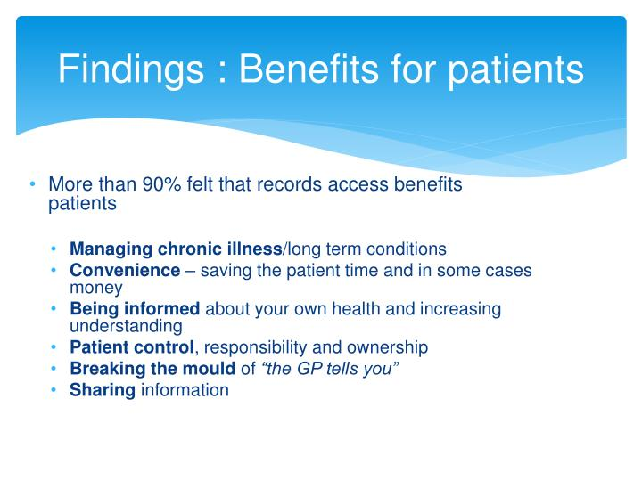 Findings : Benefits for patients