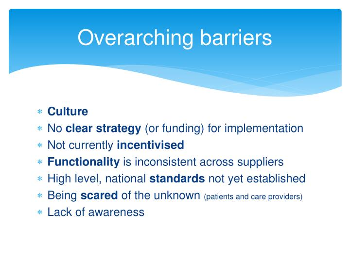 Overarching barriers