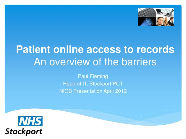 Patient online a ccess to records an overview of the barriers