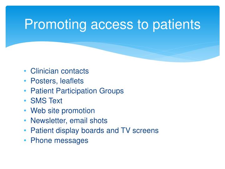 Promoting access to patients
