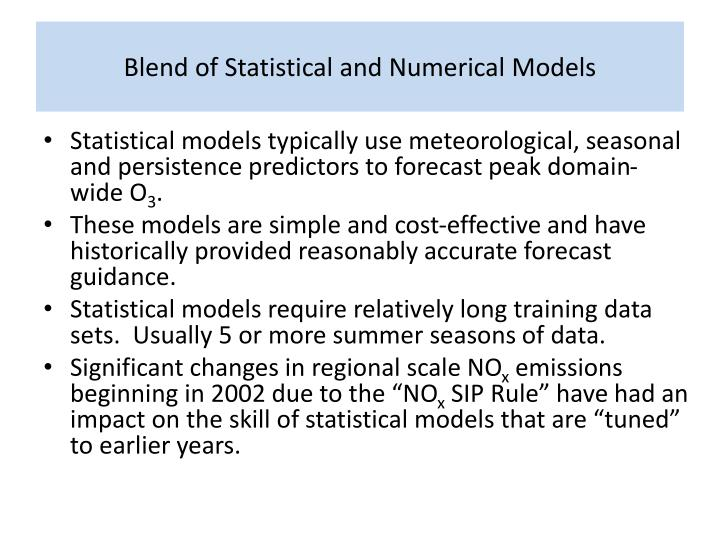 Blend of Statistical and Numerical Models