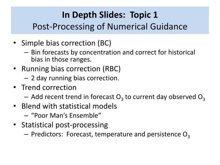 In Depth Slides:  Topic 1
