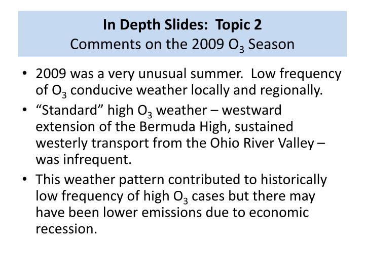 In Depth Slides:  Topic 2