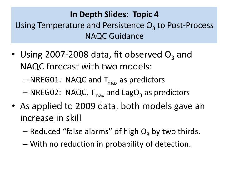 In Depth Slides:  Topic 4