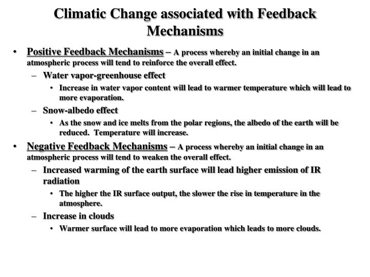 Climatic Change associated with Feedback Mechanisms