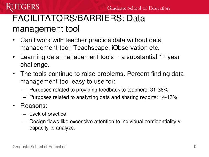 FACILITATORS/BARRIERS: Data management tool