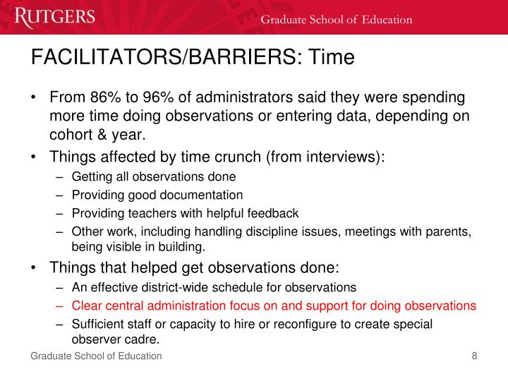 FACILITATORS/BARRIERS: Time