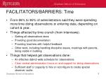 facilitators barriers time