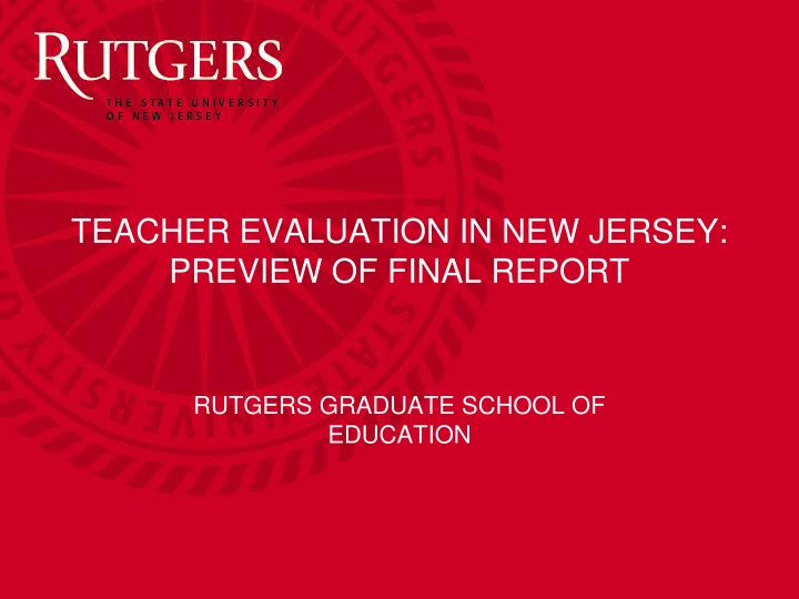 Teacher evaluation in new jersey preview of final report