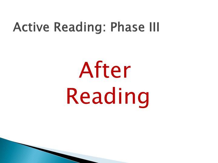 Active Reading: Phase III