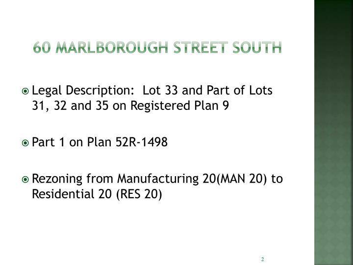 60 MARLBOROUGH STREET SOUTH