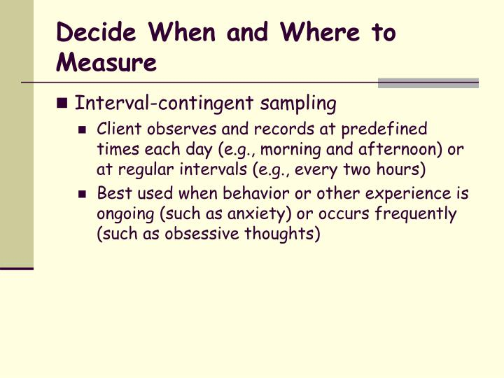Decide When and Where to Measure