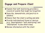engage and prepare client
