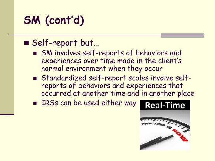SM (cont'd)