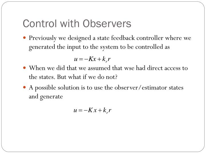 Control with Observers